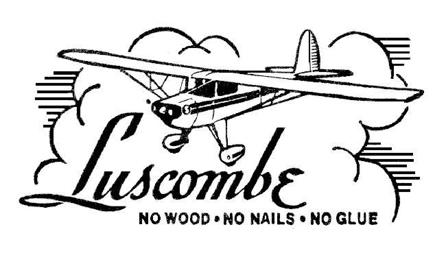 Luscombe motto - No wood, no nails, no glue
